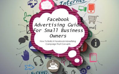 Facebook Advertising Guide For Small Business Owners